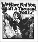 "Jack London ""We Have Fed You all A Thousand Years"""